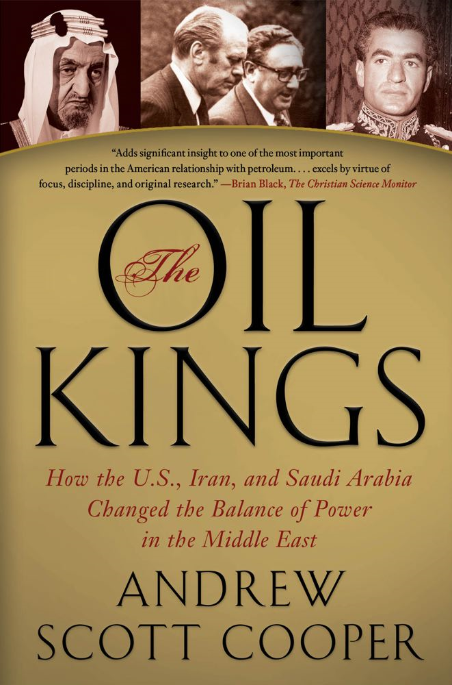 The Oil Kings By: Andrew Scott Cooper