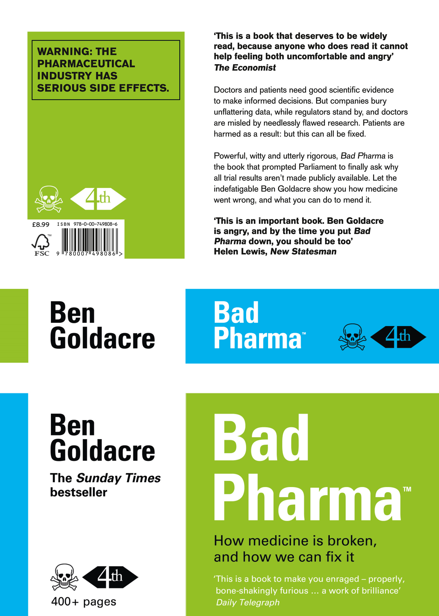 Bad Pharma: How Medicine is Broken,  And How We Can Fix It