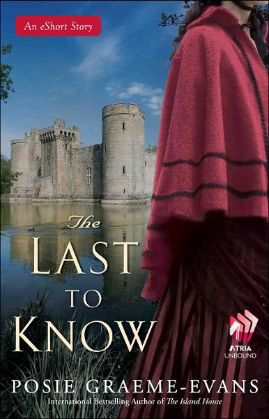 The Last to Know By: Posie Graeme-Evans