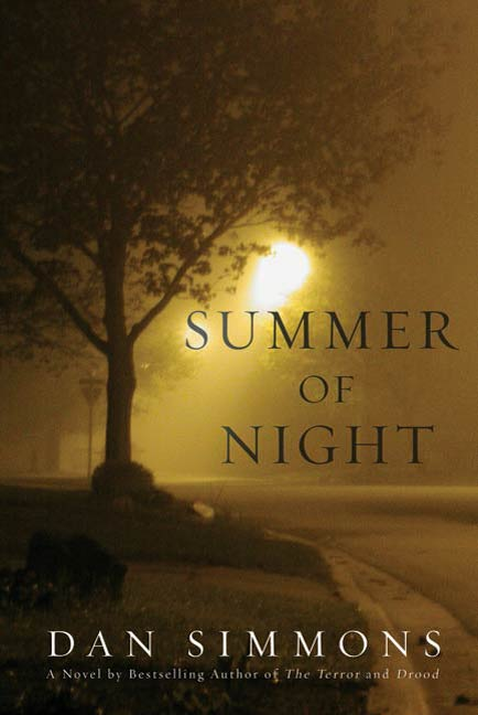 Summer of Night By: Dan Simmons