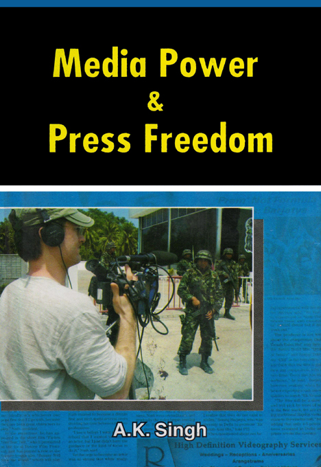 Media Power and Press Freedom