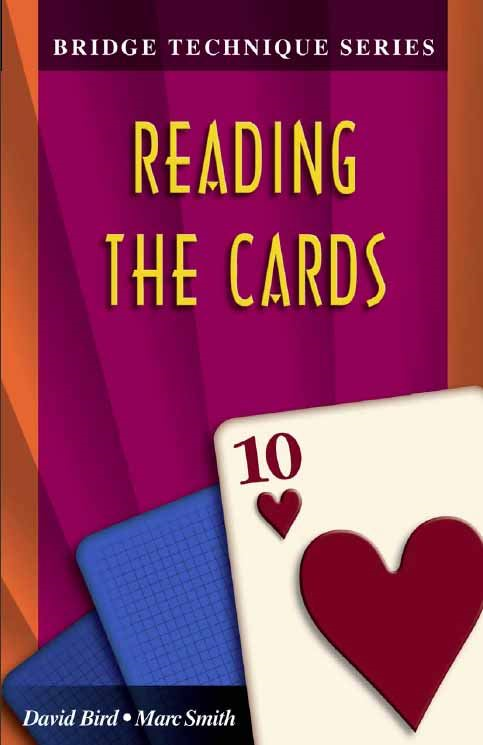 Bridge Technique Series 10: Reading the Cards