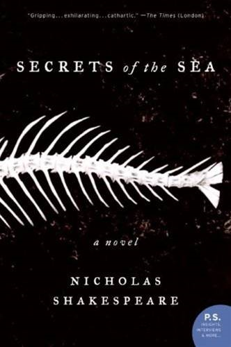 Secrets of the Sea By: Nicholas Shakespeare