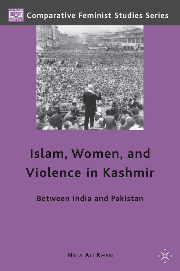 Islam,  Women,  and Violence in Kashmir Between India and Pakistan