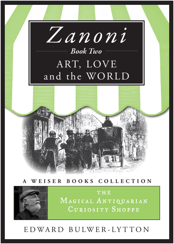 Zanoni Book Two: Art, Love, and the World