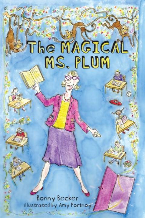 The Magical Ms. Plum By: Bonny Becker,Amy Portnoy
