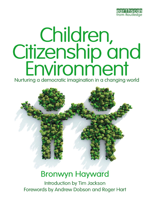 Children, Citizenship and Environment By: Bronwyn Hayward