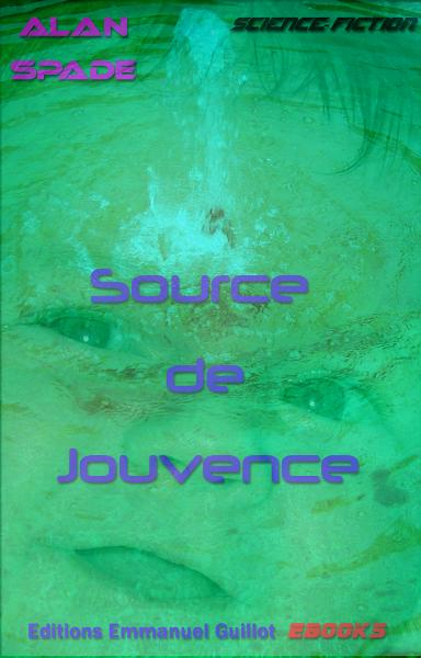 Source de jouvence By: Alan Spade