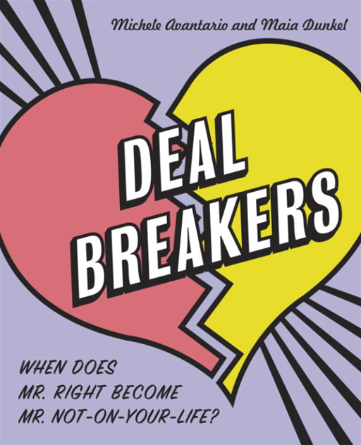 Deal Breakers By: Maia Dunkel,Michele Avantario