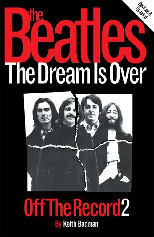 The Beatles: Off The Record 2 - The Dream is Over (Paperback Edition)