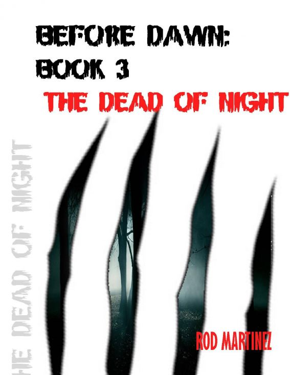 Before Dawn Book 3: The Dead of Night