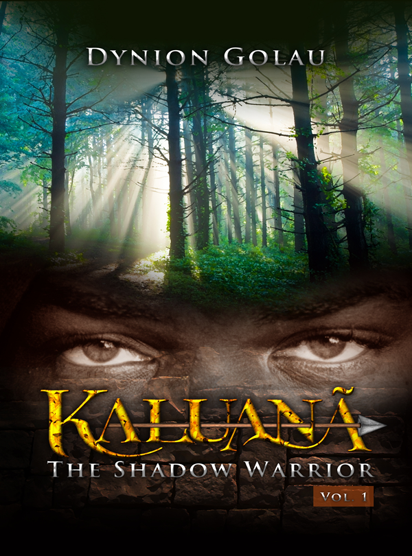 Kaluanã - The Shadow Warrior By: Dynion Golau