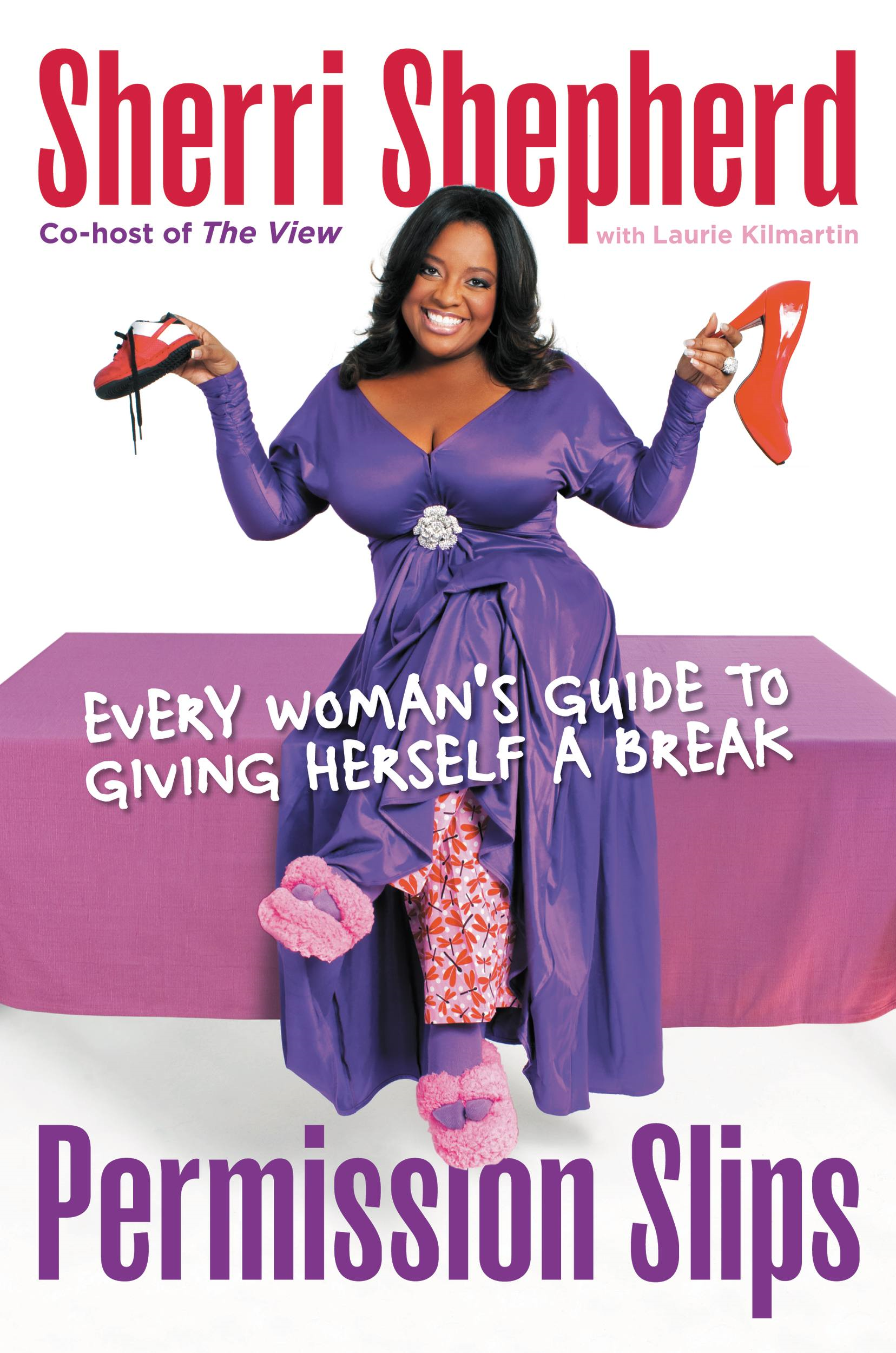 Permission Slips By: Sherri Shepherd