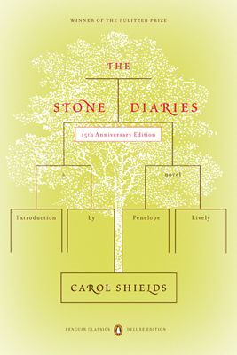 The Stone Diaries: (Penguin Classics Deluxe Edition)