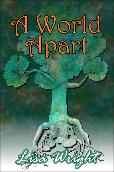A World Apart By: Lisa Wright