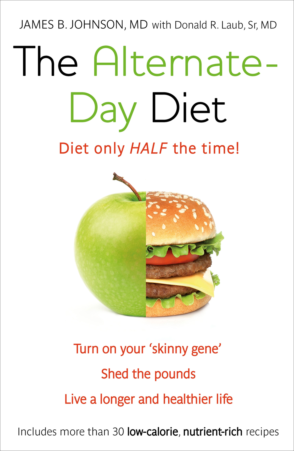 The Alternate-Day Diet The Original Fasting Diet