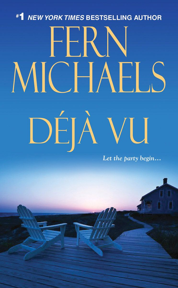 Deja Vu By: Fern Michaels