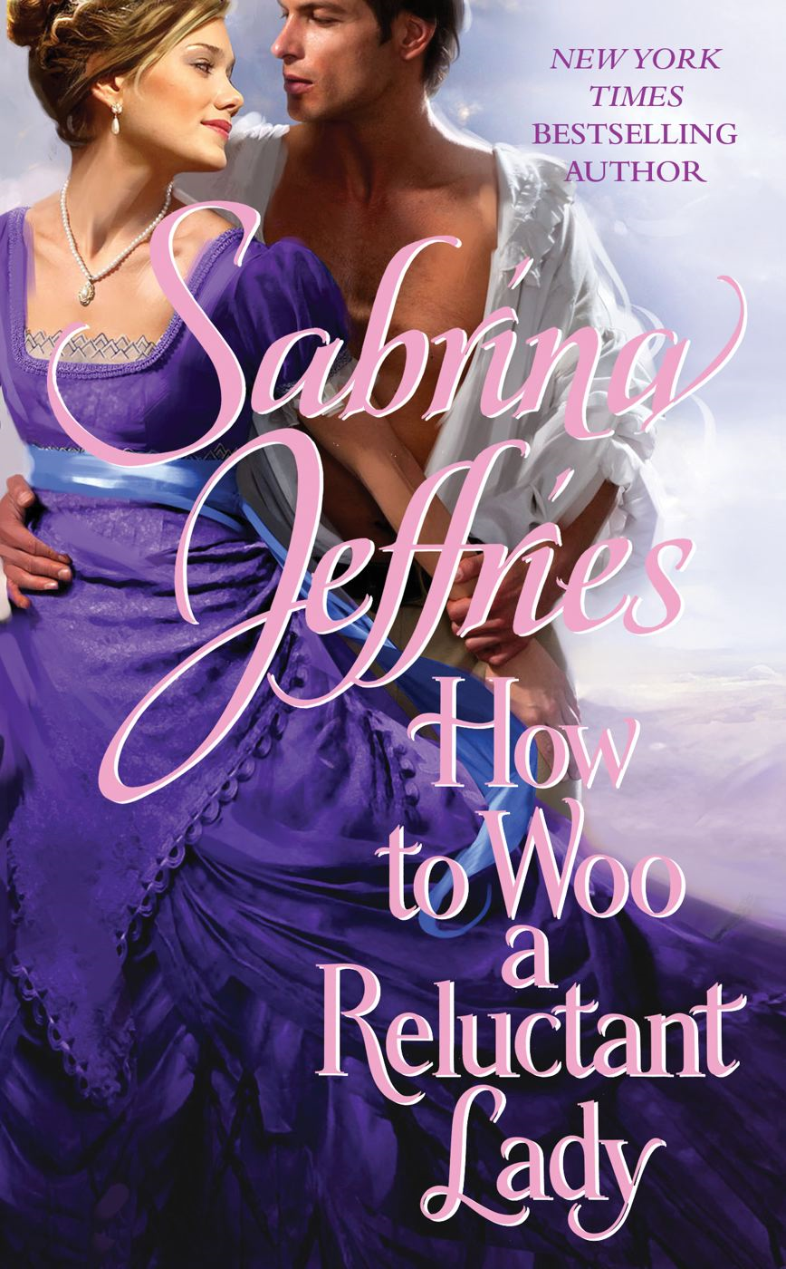 How to Woo a Reluctant Lady By: Sabrina Jeffries