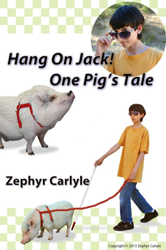 Hang On Jack: One Pig's Tale