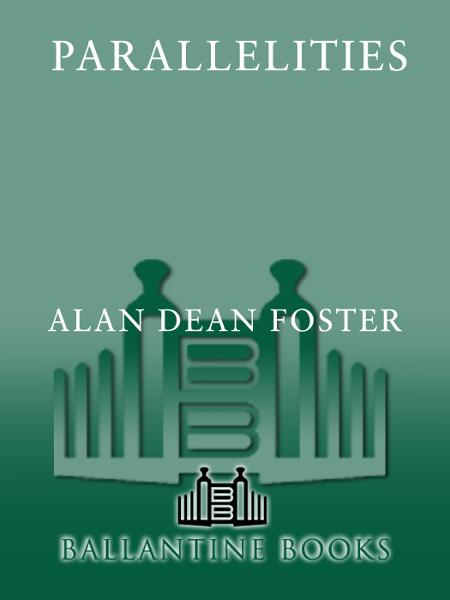 Parallelities By: Alan Dean Foster