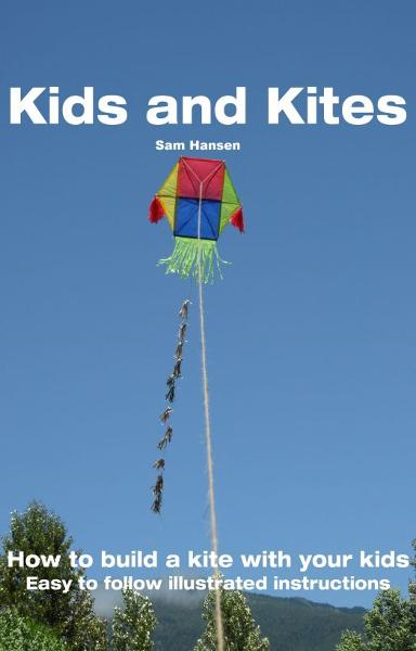 Kids and Kites By: Sam Hansen