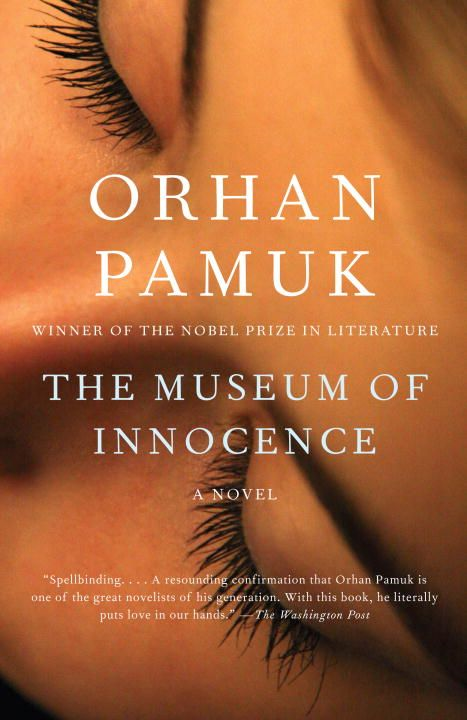 The Museum of Innocence By: Orhan Pamuk