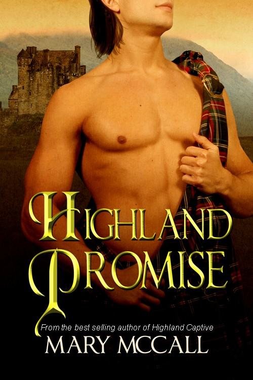 Highland Promise By: Mary McCall