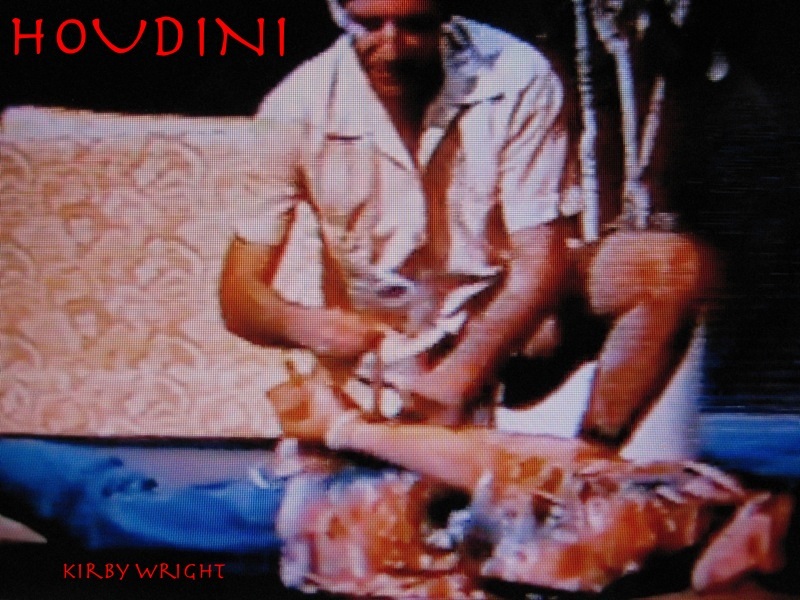 HOUDINI By: Kirby Wright