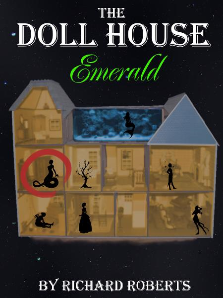 The Doll House: Emerald
