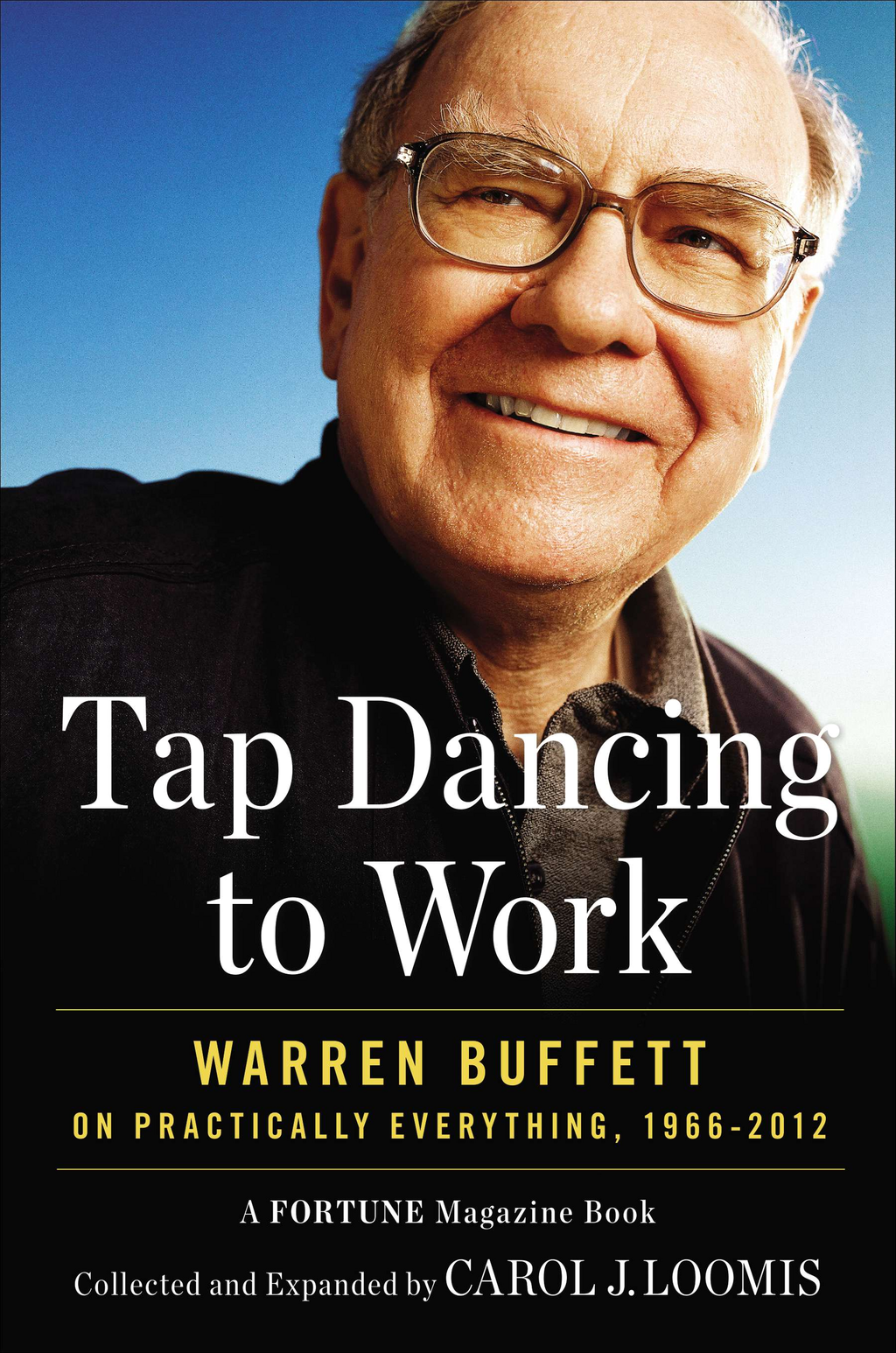 Tap Dancing to Work By: Carol J. Loomis