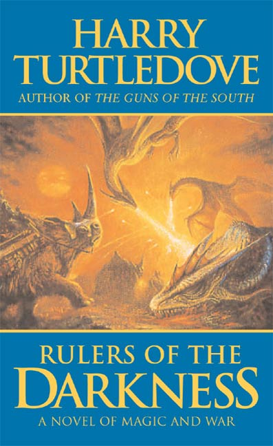 Rulers of the Darkness By: Harry Turtledove