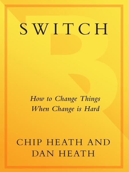 Switch By: Chip Heath,Dan Heath