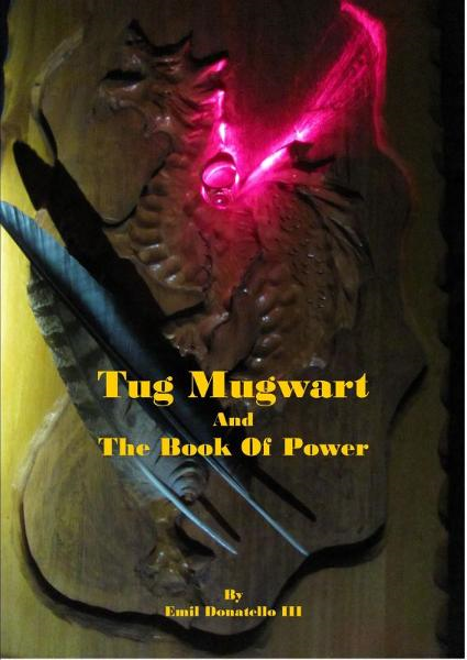 Tug Mugwart and the Book of Power