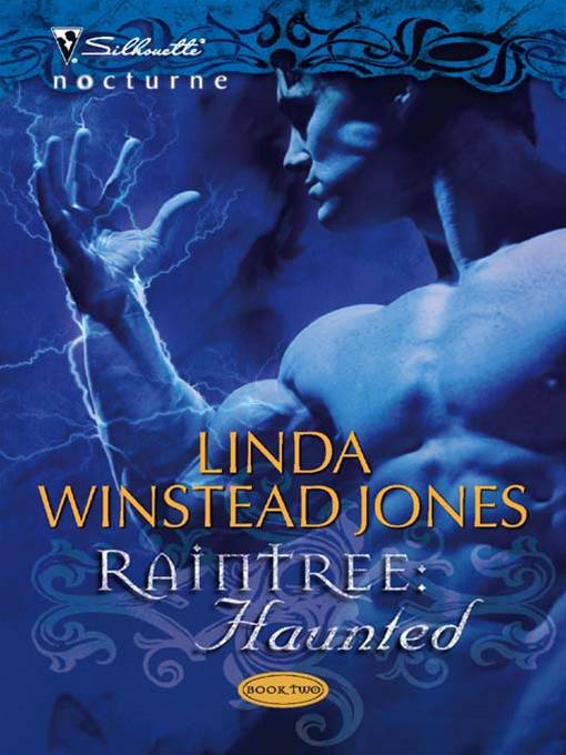 Raintree: Haunted By: Linda Winstead Jones
