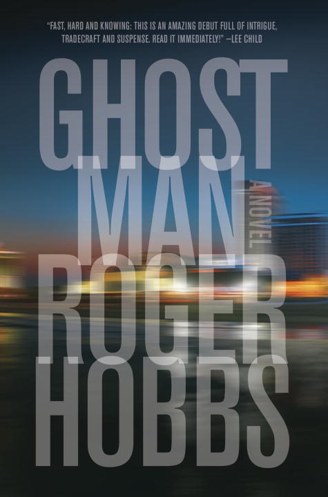 Ghostman By: Roger Hobbs