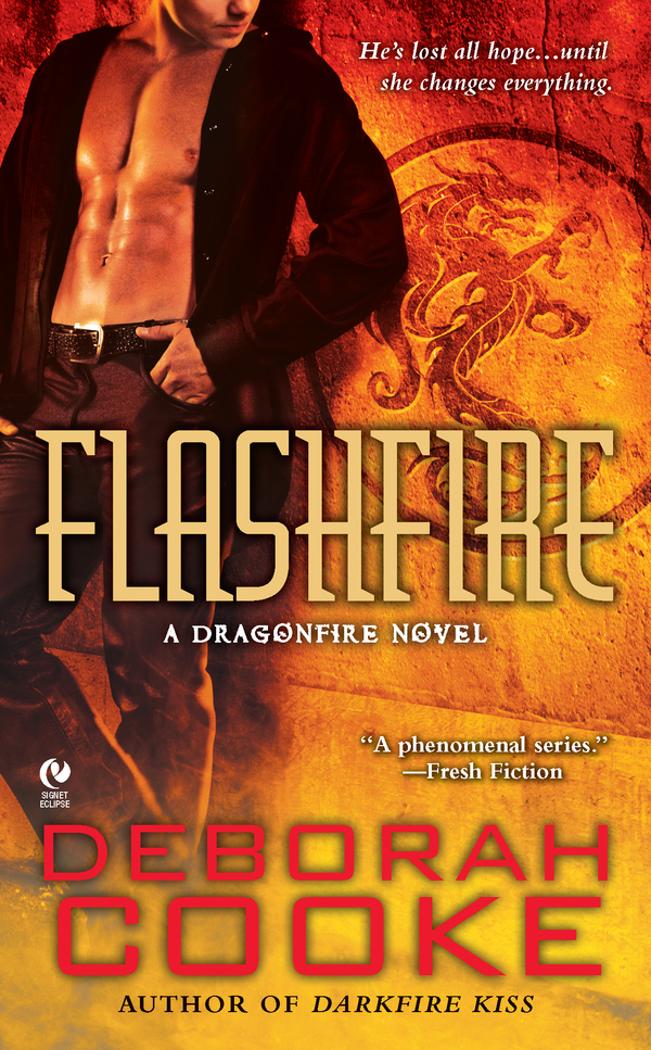 Flashfire: A Dragonfire Novel By: Deborah Cooke