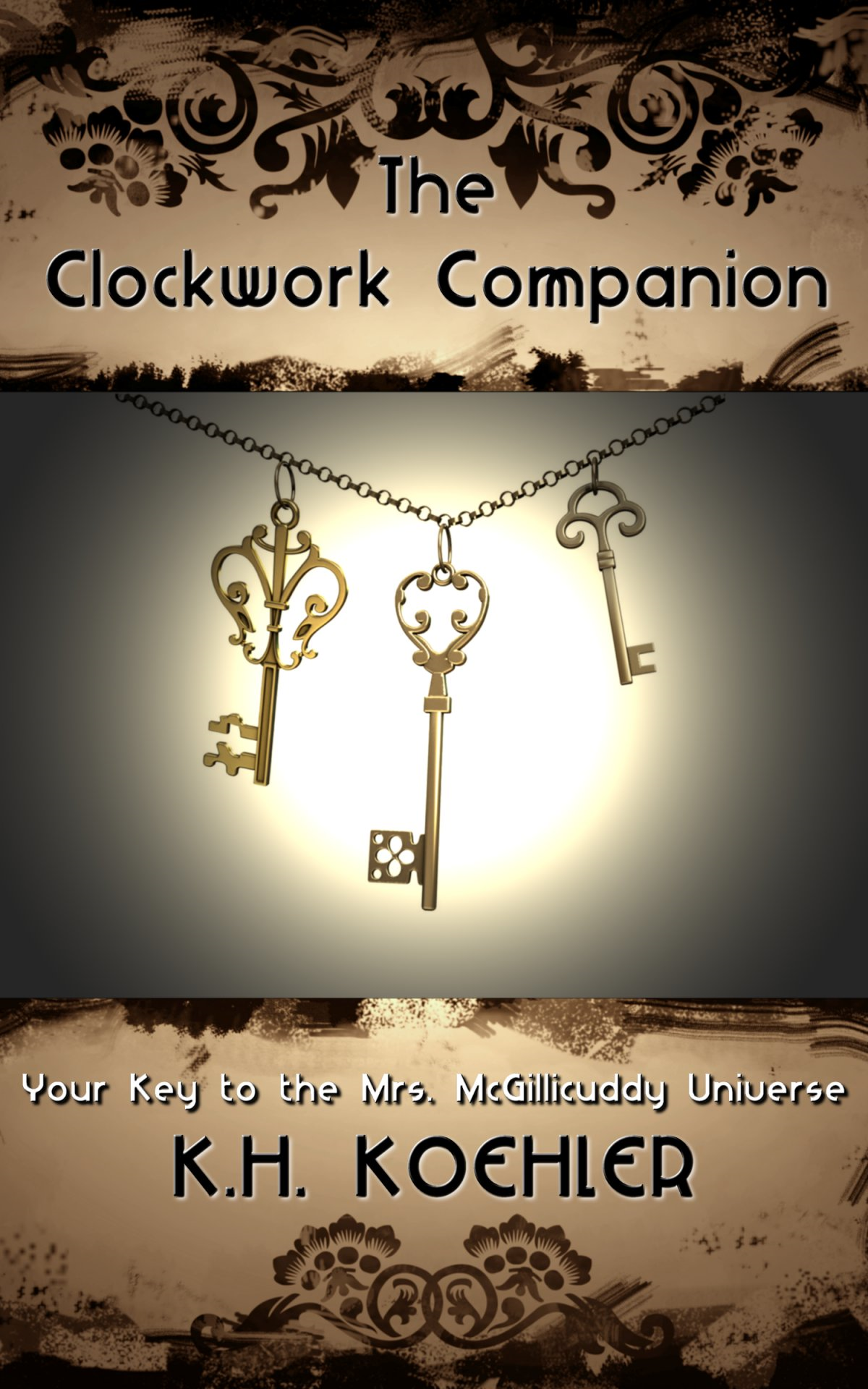 The Clockwork Companion: Your Key to the Mrs. McGillicuddy Universe (Includes an original short story, excerpt, and introduction by Louise Bohmer)