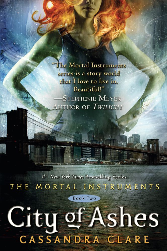 City of Ashes By: Cassandra Clare