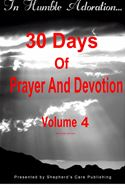 online magazine -  In Humble Adoration: 30 Days Of Prayer And Devotion, Volume 4