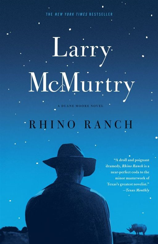 Rhino Ranch By: Larry McMurtry