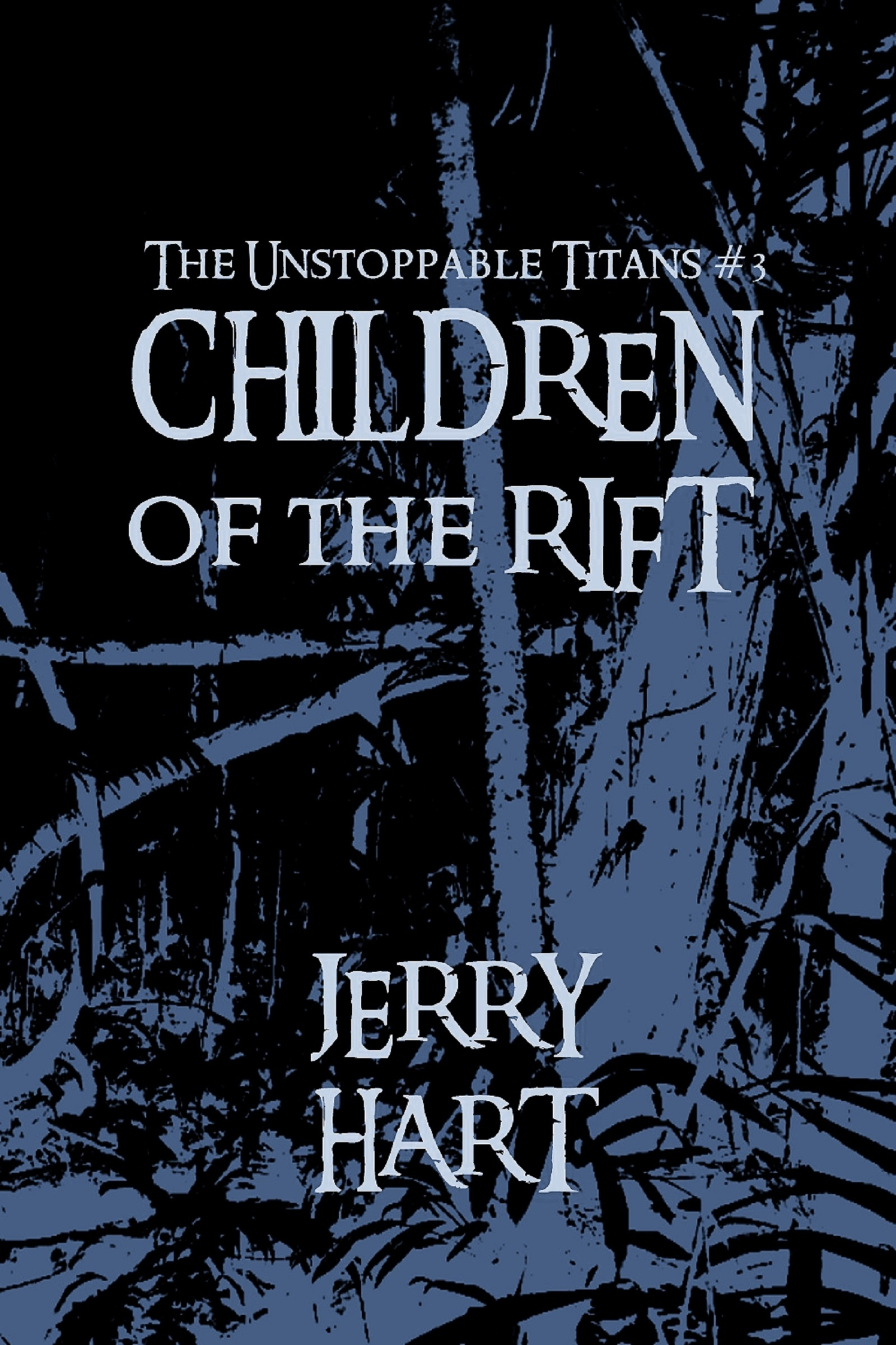 The Unstoppable Titans: Children of the Rift
