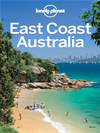 Lonely Planet East Coast Australia 4: