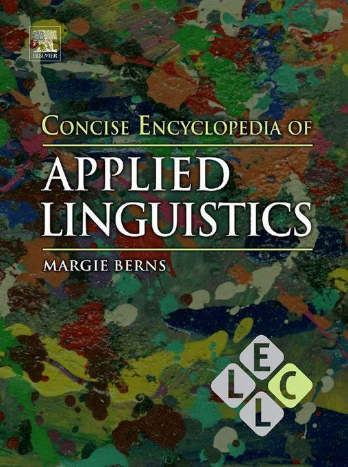 Concise Encyclopedia of Applied Linguistics By: Berns, Margie