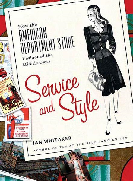 Service and Style By: Jan Whitaker