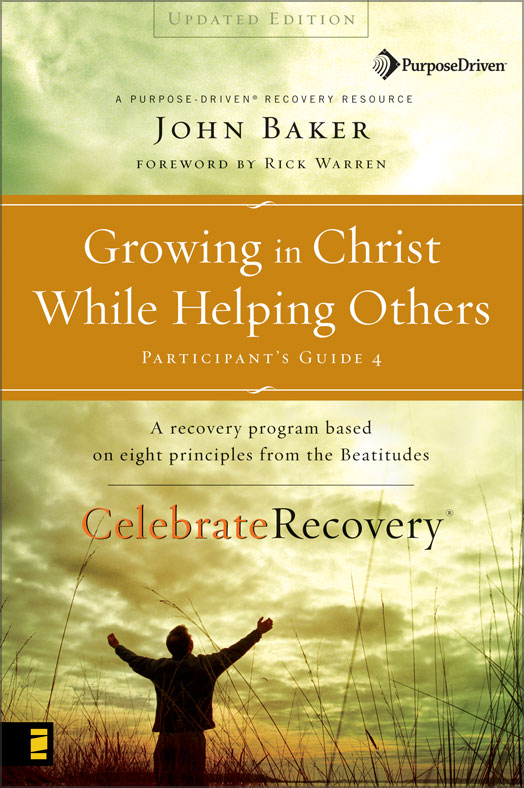 Growing in Christ While Helping Others Participant's Guide 4 By: John   Baker