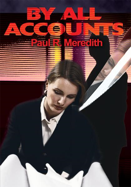 By All Accounts By: Paul Meredith