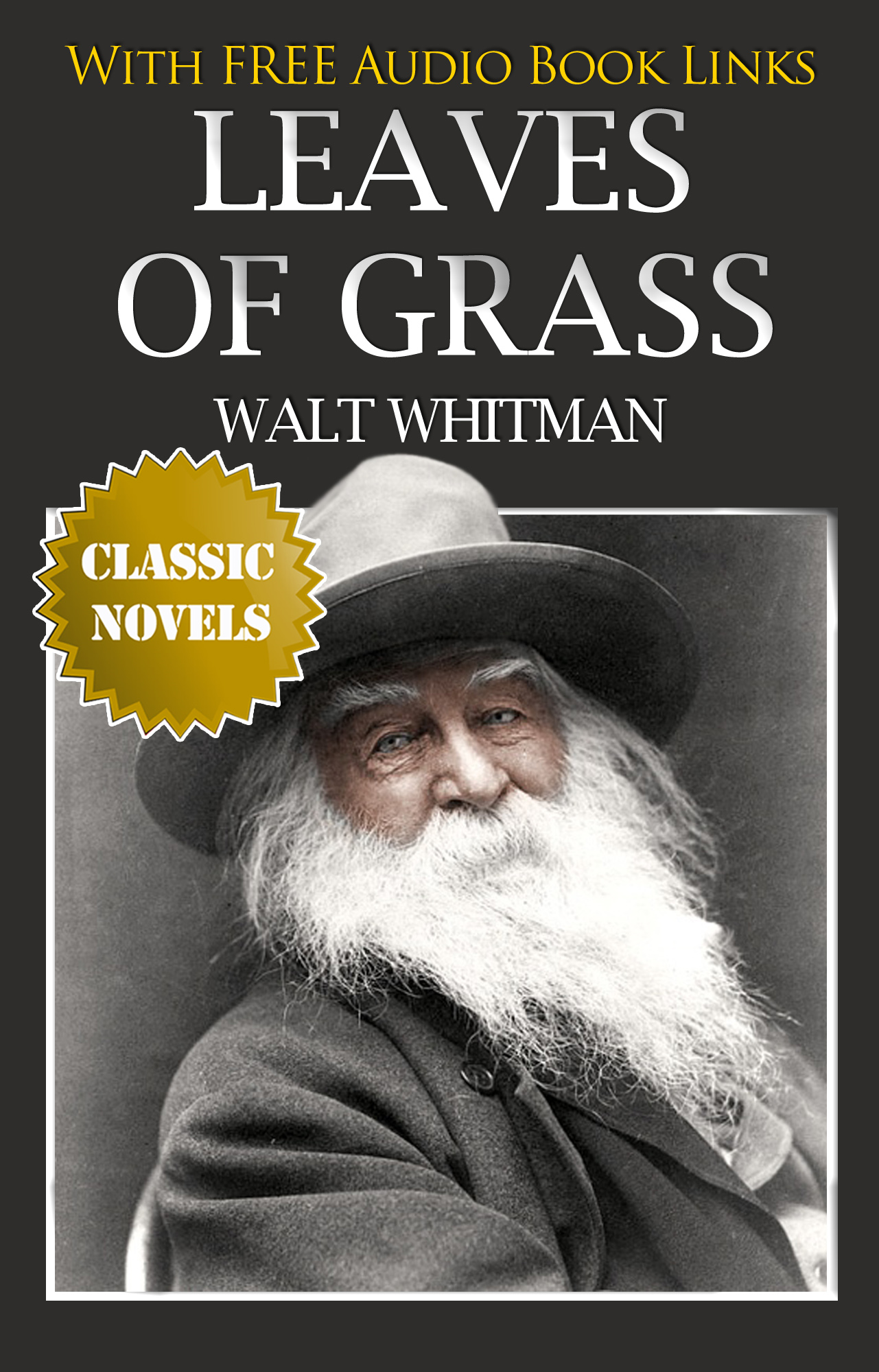 LEAVES OF GRASS Classic Novels: New Illustrated [Free Audiobook Links] By: Walt Whitman