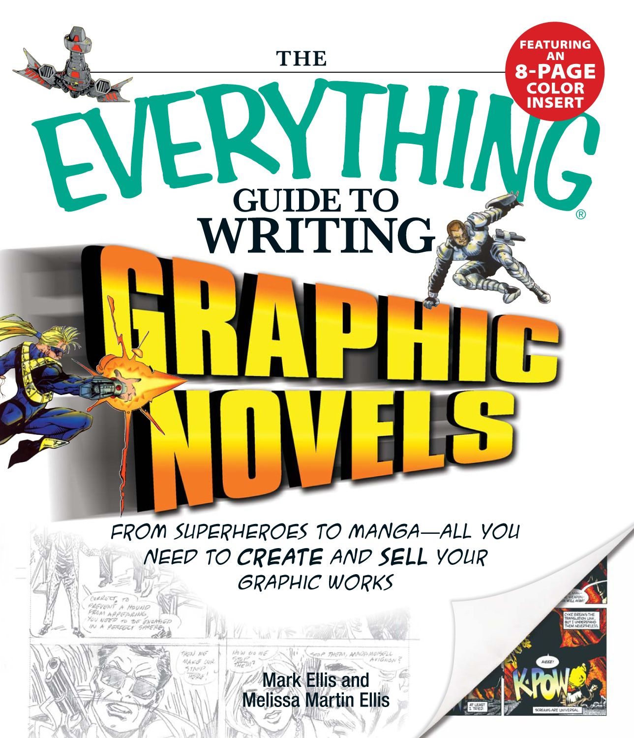 Everything Guide to Writing Graphic Novels: From superheroes to manga—all you need to start creating your own graphic works