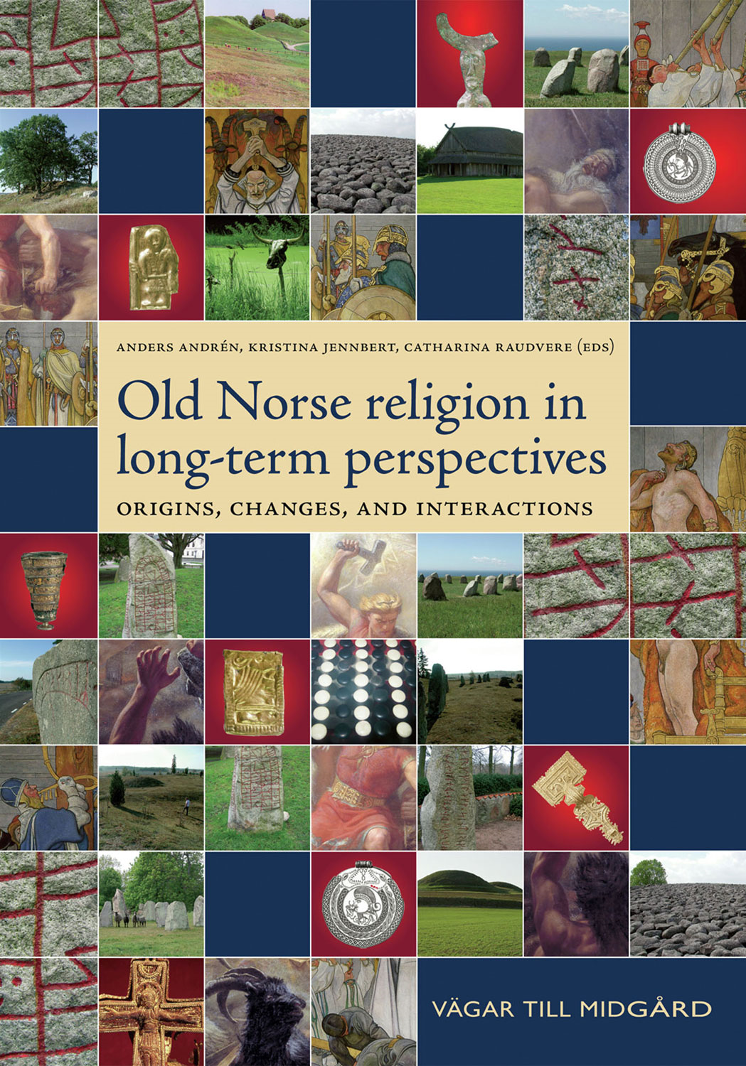 Old Norse Religion in Long-Term Perspectives By: