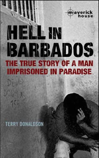 Hell in Barbados By: Terry Donaldson